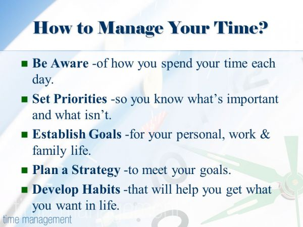 Managing Your Time and Your Priorities